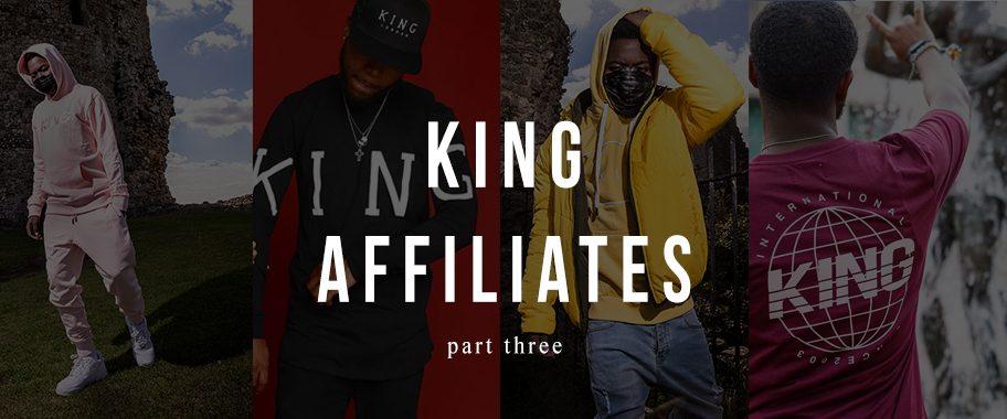 King Affiliates Part Three